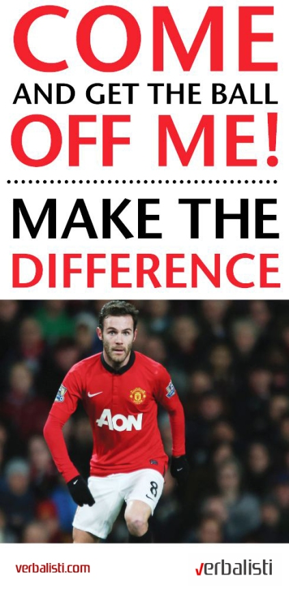 Manchester United soccer school, Make the difference, Verbalisti